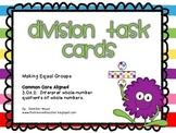 Division Task Cards- Making Equal Groups