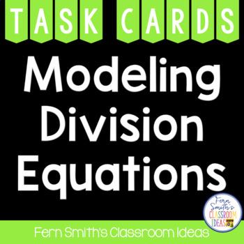Division Task Cards - Model Division Problems