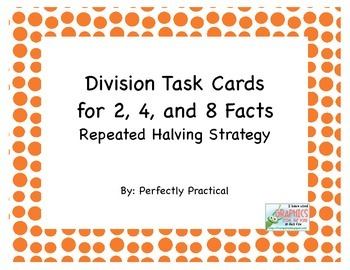Division Task Cards Repeated Halving Strategy for 2, 4, and 8 Facts