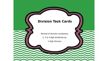 Division Task Cards:  Review Vocab, 1-4 Digit Dividends by