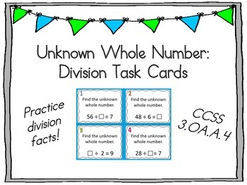 Division Task Cards: Unknown Whole Numbers