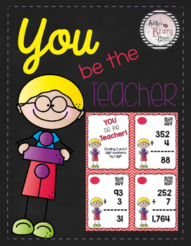 Division Task Cards: You Be the Teacher (Includes QR Codes!)