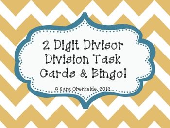 Division Task Cards and Bingo! - 2 digit divisors