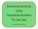 Division Tic-Tac-Toe - Estimating Quotients Using Compatib