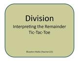 Division Tic-Tac-Toe - Interpreting the Remainder