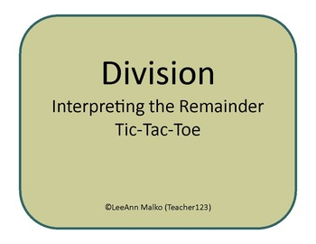 Division Tic-Tac-Toe - Interpreting the Remainder