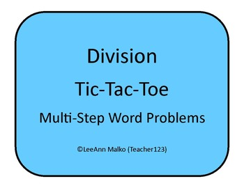 Division Tic-Tac-Toe - Multi-Step Word Problems
