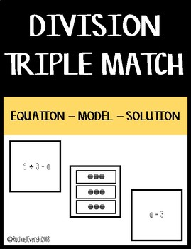Basic Division Matching - Equation/Model/Solution