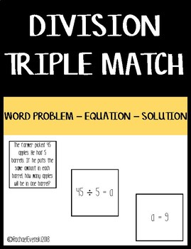 Basic Division Matching - Word Problem/Equation/Solution