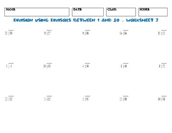 Division USING DIVISORS BETWEEN 1 AND 20 – Worksheet 3