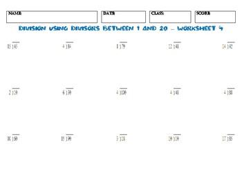 Division USING DIVISORS BETWEEN 1 AND 20 – Worksheet 4