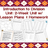 Division Unit: A Two-Week Intro to Division WITH LESSON PLANS & HOMEWORK