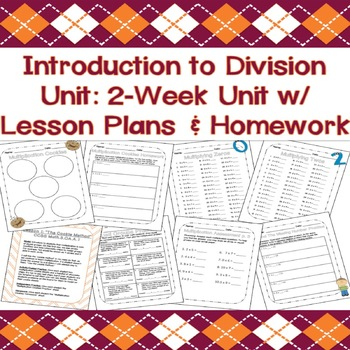 Division Unit: Two-Week Intro to Division w/ LESSON PLANS & HOMEWORK