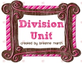 Division Unit- Related to the Common Core Curriculum