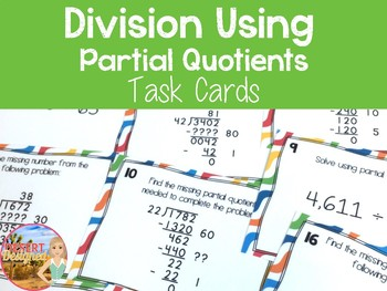 Division Using Partial Quotients Task Cards