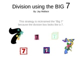 Division Using the BIG 7 Instructional PowerPoint