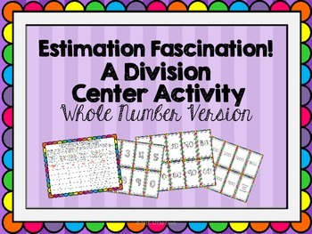Division:  Whole Number Estimation Math Center Activity