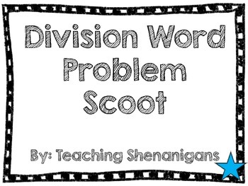Division Word Problem Scoot
