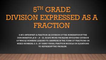 Division Word Problems Expressed in Fraction Form