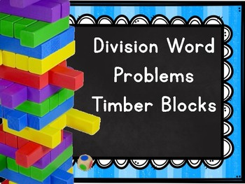 Division Word Problems Timber Blocks