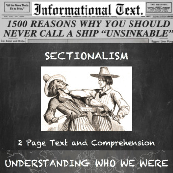 Sectionalism--Informational Text Worksheet