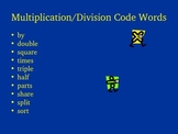 Division and Multiplication Code Words Power Point