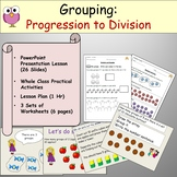 Division - Grouping, PowerPoint Presentation, Worksheets, Lesson Plan