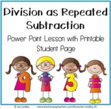 Division as Repeated Subtraction Power Point