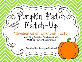 Division as an Unknown Factor: Pumpkin Patch Match Up