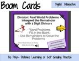 Division by 1 Digit Word Problems- Interpret Remainders Digital Boom Task Cards