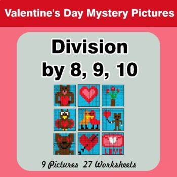 Division by 8 / Division by 9 / Division by 10 - Valentine's Day Color By Number