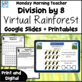 Division by 8 Rainforest Digital Math Activities Quiz Prin