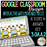 Digital Division for Google Classroom Third Grade 3.OA.2