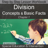 Division Concepts and Basic Facts | Special Education Math | Intervention