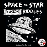 DIVISION PROBLEMS  SPACE and STAR Riddles  MATH  Color  Gr