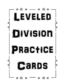 Division leveled practice cards