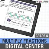 5th Grade Digital Math Center Multiplying Fractions Google Classroom   5.NF.4