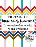 Division of Fractions : Ultimate Tic-Tac-Toe