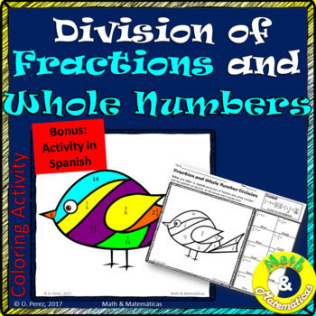 Division of Fractions and Whole Numbers-Division de fracciones y numeros enteros
