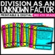 Division of Unknown Factors 3.OA.B.6
