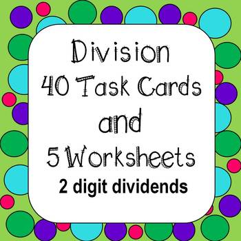 Division of Whole Numbers Task Cards & Worksheets *2 Digit Dividend*