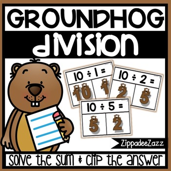 Division to 10 Task Cards Groundhog Theme