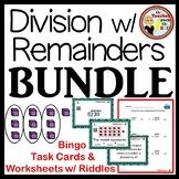 Division with Remainders BUNDLE  Bingo Task Cards Worksheets w/ Riddles!