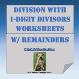 Division with 1-digit Divisor Practice Worksheets (with remainders)