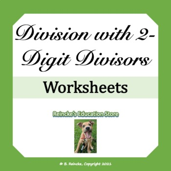 Division with 2-digit Divisors Practice Worksheets