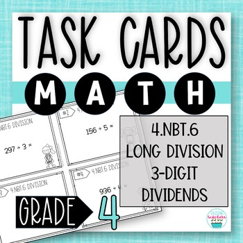 Division with 3-Digit Dividends TASK CARDS | 4th Grade