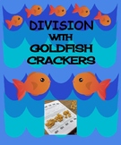 Division with Goldfish Crackers 3.OA.2 and 3.OA.3