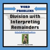 Division with Larger Numbers and Interpreting Remainders