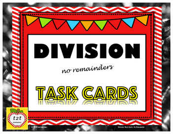 Division with NO Remainder Task Cards