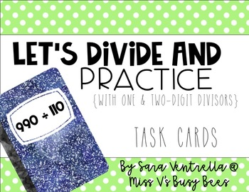 Division {with One & Two Digit Divisors} Task Cards
